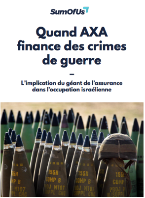 Quand AXA finance des crimes de guerre